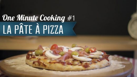 Pâte à pizza #1- One Minute Cooking