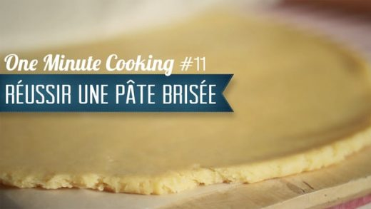 Pâte brisée #11 – One Minute Cooking
